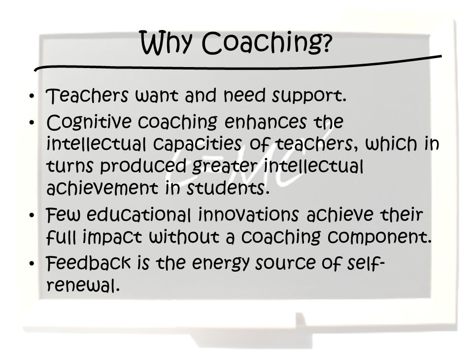 Why Coaching Teachers want and need support.