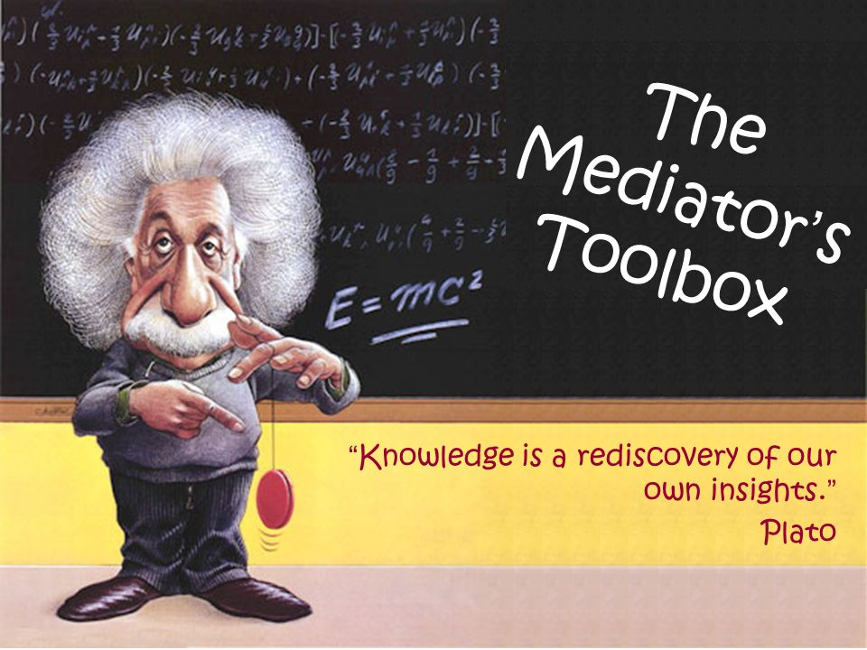 The Mediator's Toolbox