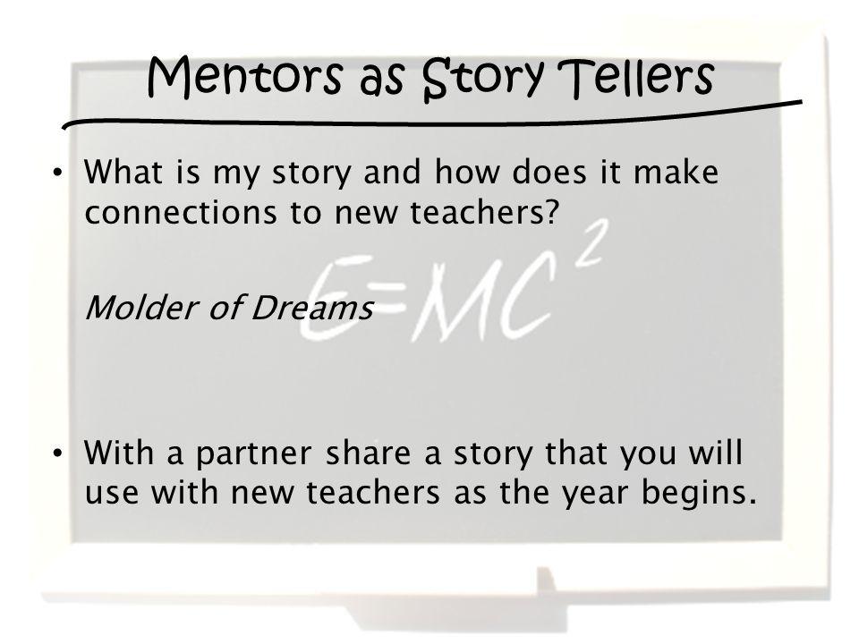 Mentors as Story Tellers