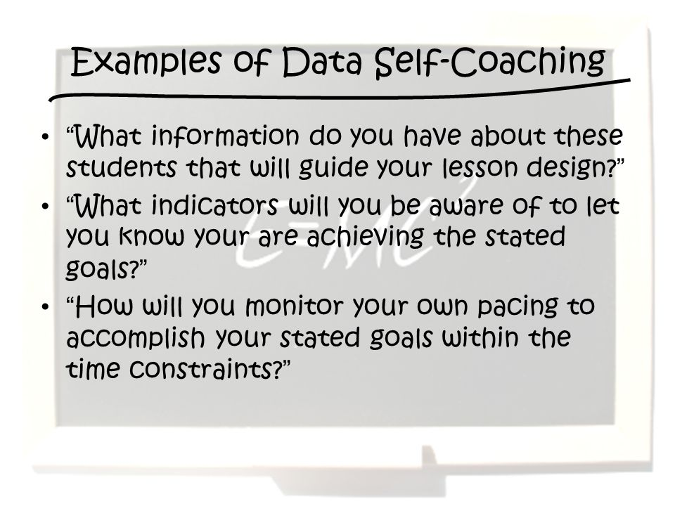 Examples of Data Self-Coaching