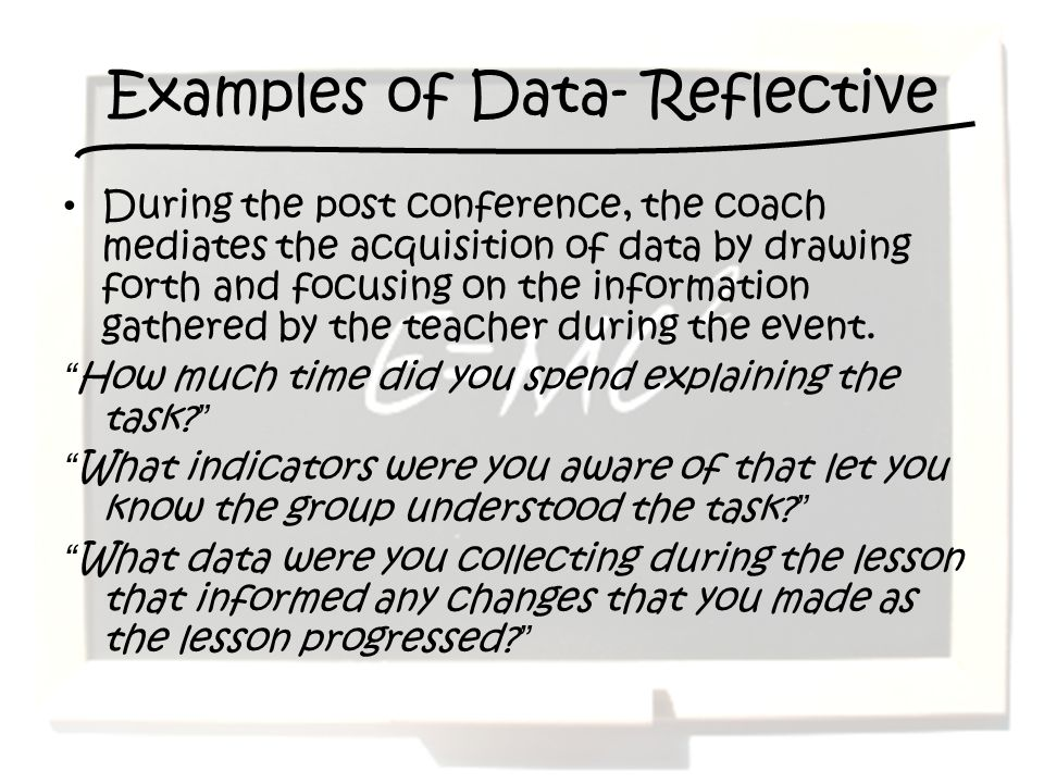 Examples of Data- Reflective