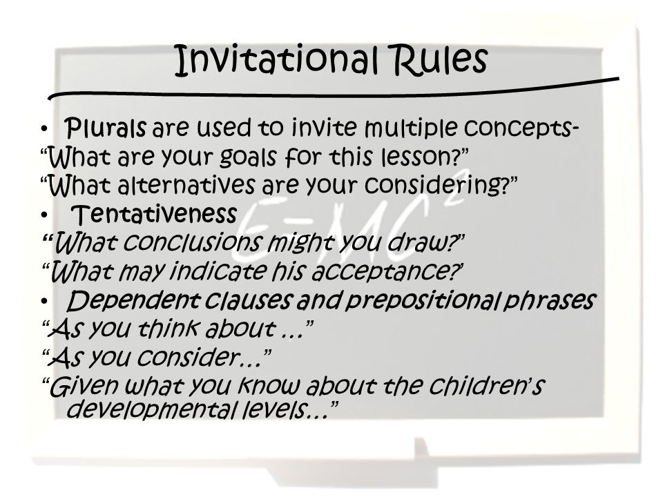 Invitational Rules Plurals are used to invite multiple concepts-