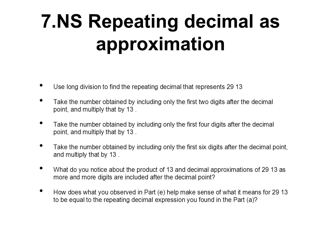 7.NS Repeating decimal as approximation