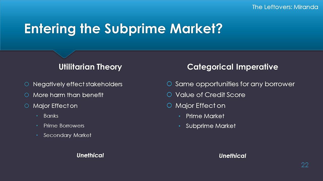 Entering the Subprime Market