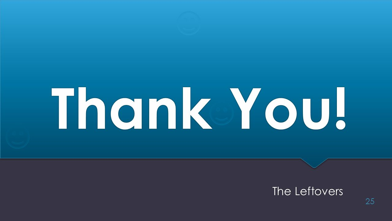 Thank You! The Leftovers