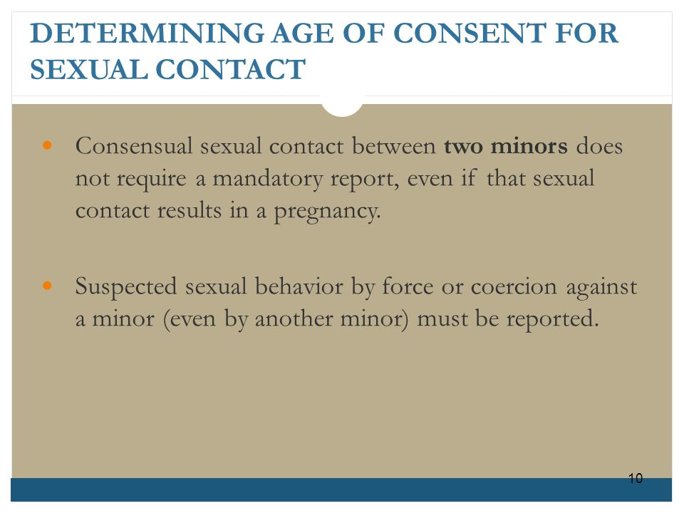 DETERMINING AGE OF CONSENT FOR SEXUAL CONTACT