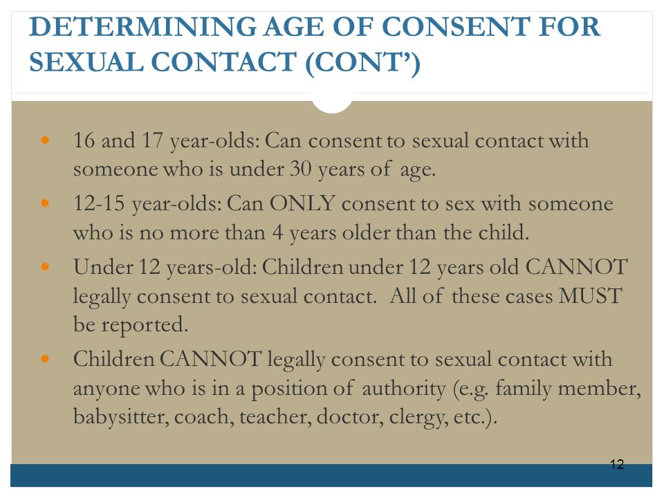 DETERMINING AGE OF CONSENT FOR SEXUAL CONTACT (CONT')