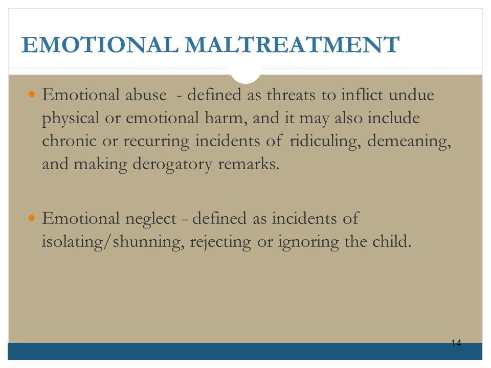EMOTIONAL MALTREATMENT