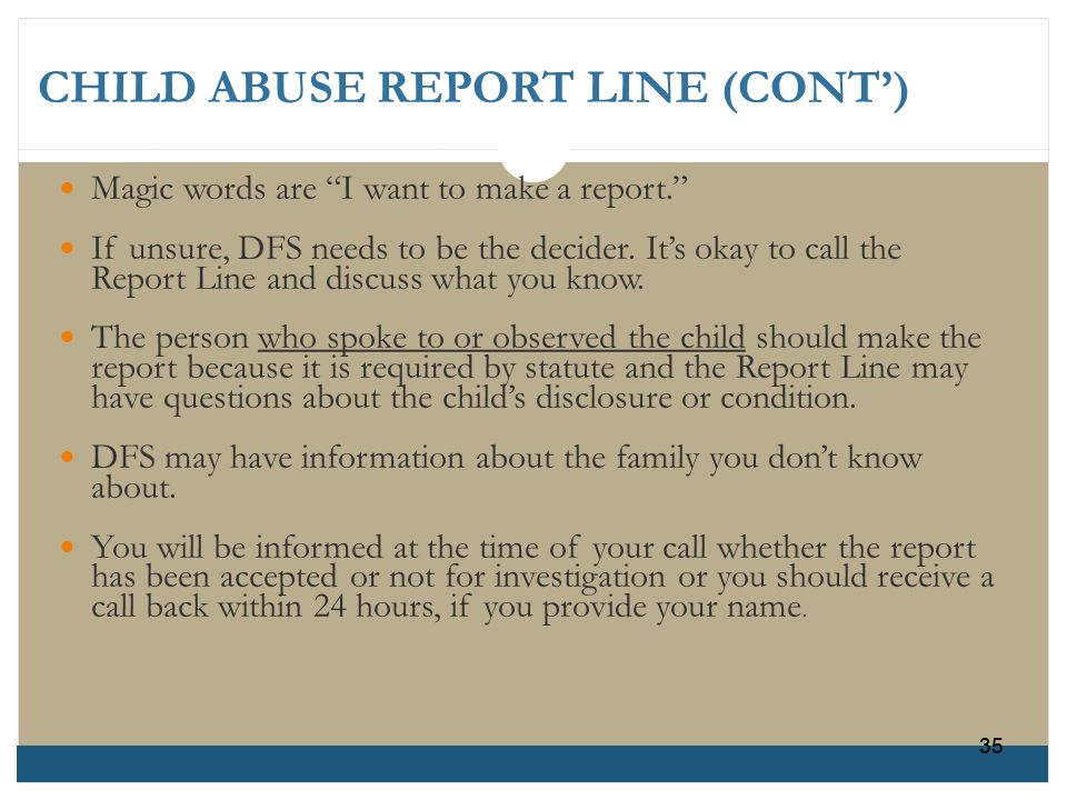 CHILD ABUSE REPORT LINE (CONT')