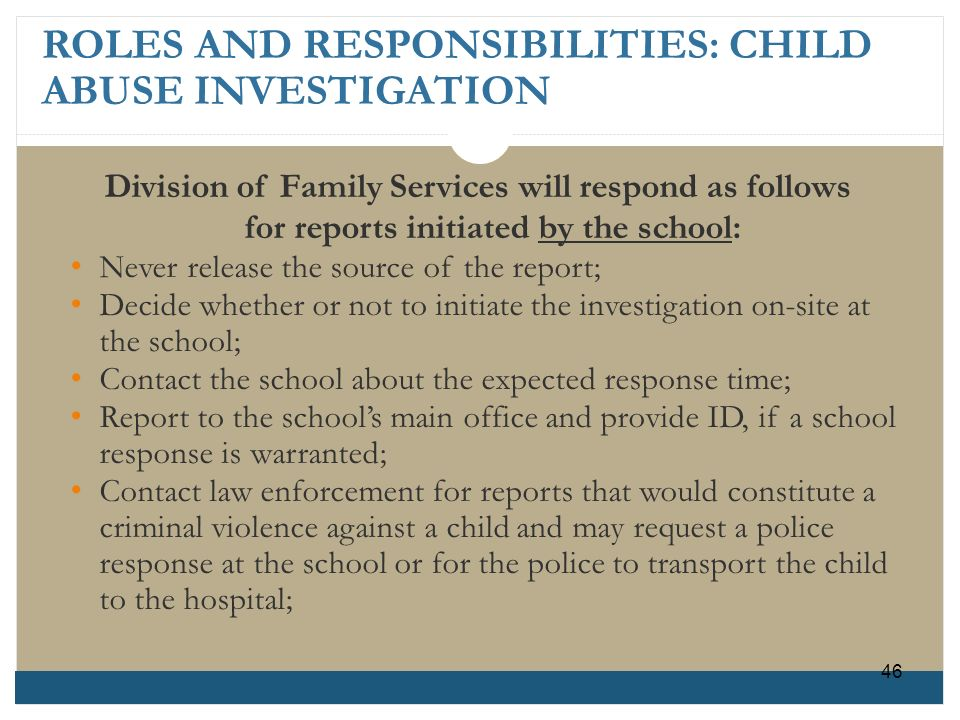 ROLES AND RESPONSIBILITIES: CHILD ABUSE INVESTIGATION