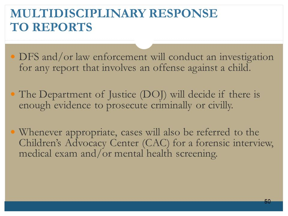 MULTIDISCIPLINARY RESPONSE TO REPORTS