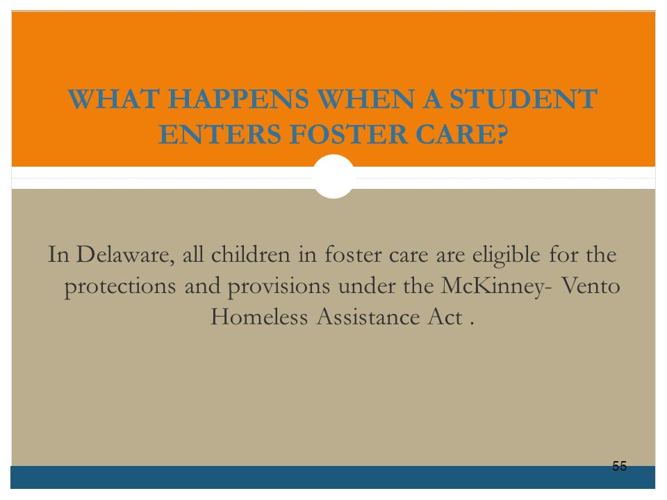 WHAT HAPPENS WHEN A STUDENT ENTERS FOSTER CARE