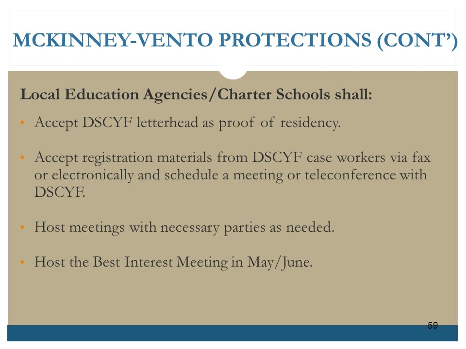 MCKINNEY-VENTO PROTECTIONS (CONT')