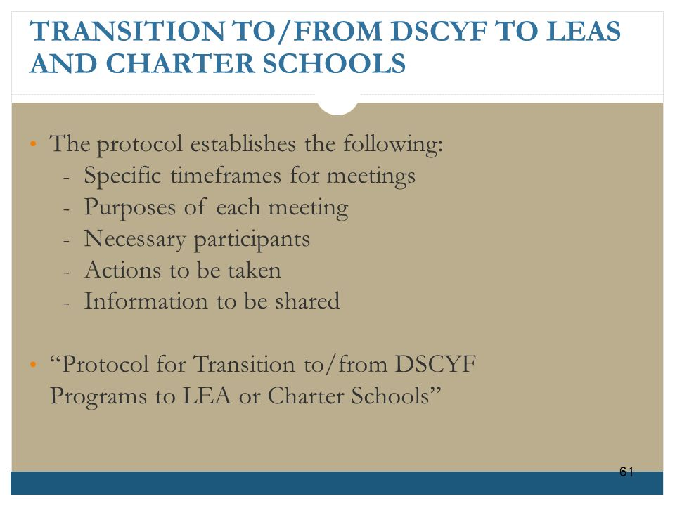 TRANSITION TO/FROM DSCYF TO LEAS AND CHARTER SCHOOLS