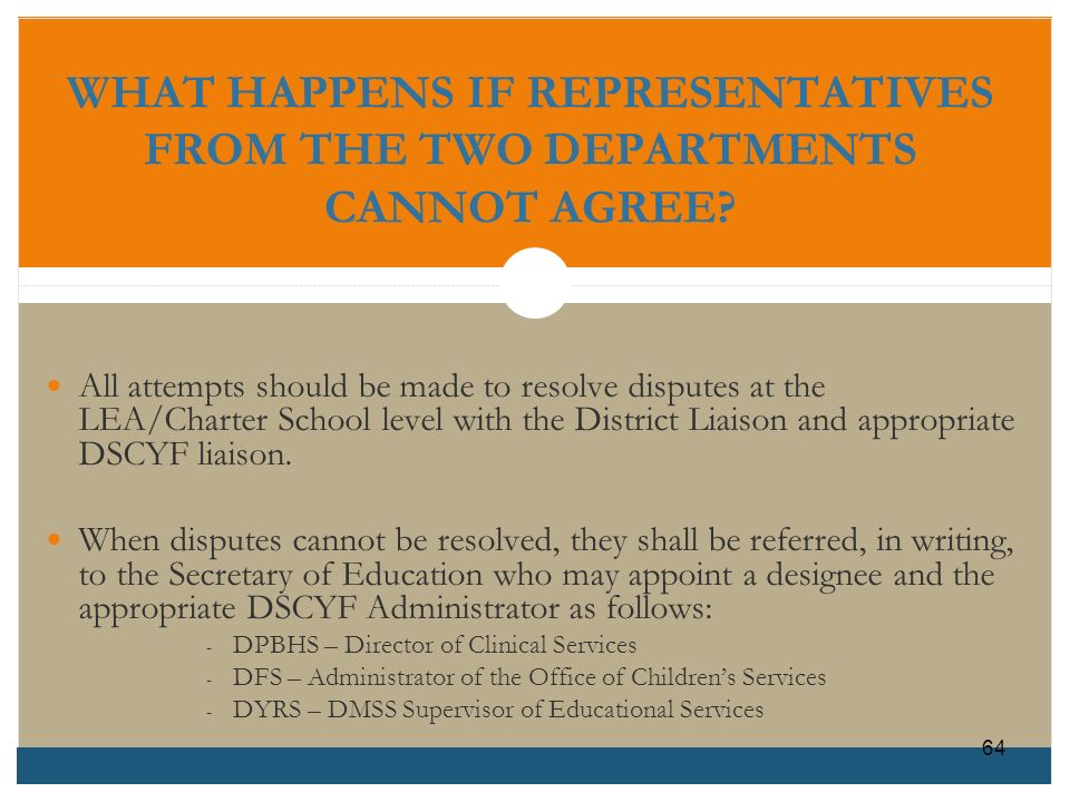 WHAT HAPPENS IF REPRESENTATIVES FROM THE TWO DEPARTMENTS CANNOT AGREE