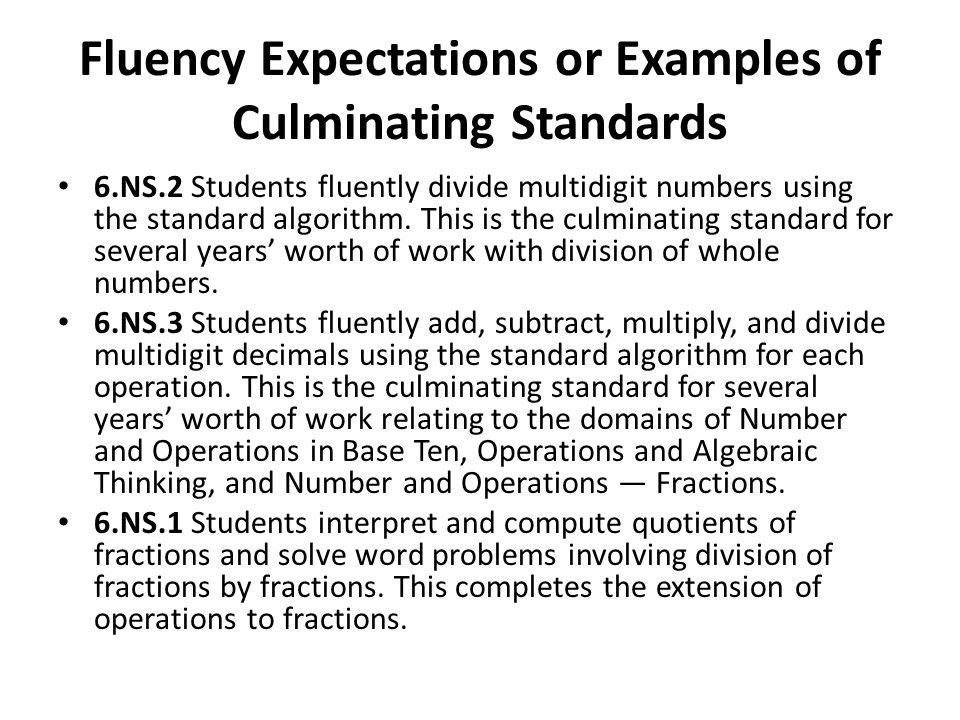 Fluency Expectations or Examples of Culminating Standards