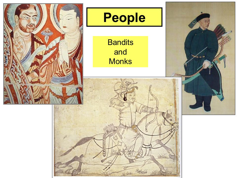 People Bandits and Monks