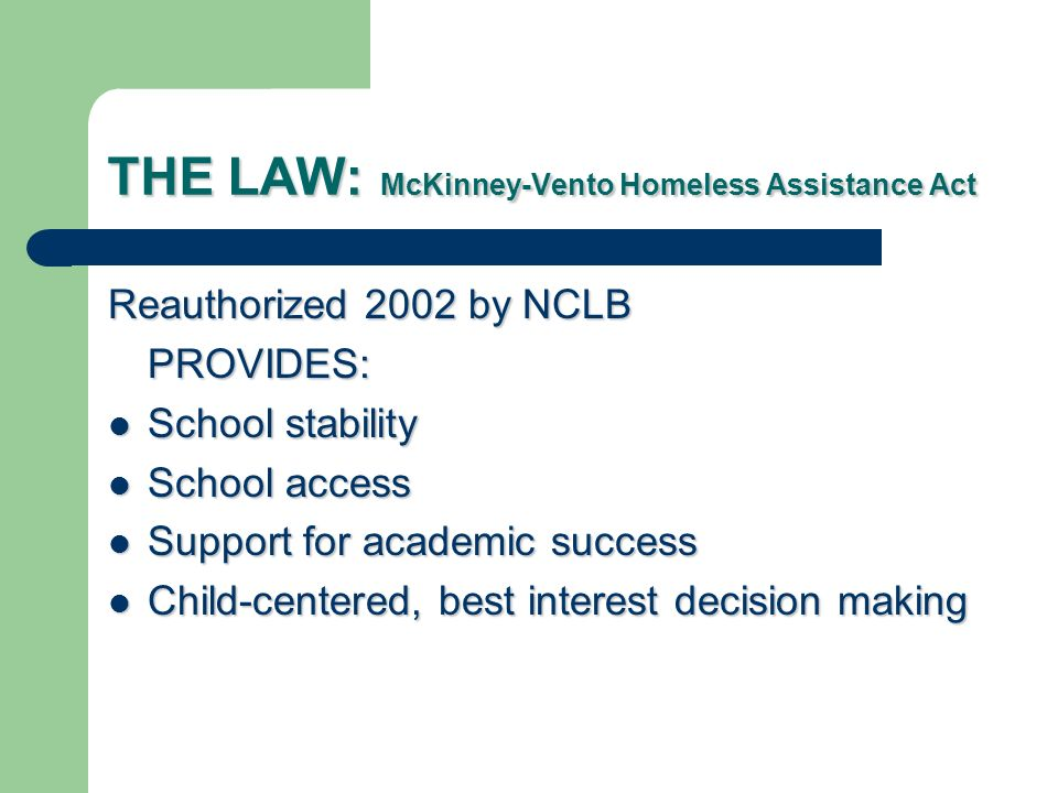 THE LAW: McKinney-Vento Homeless Assistance Act