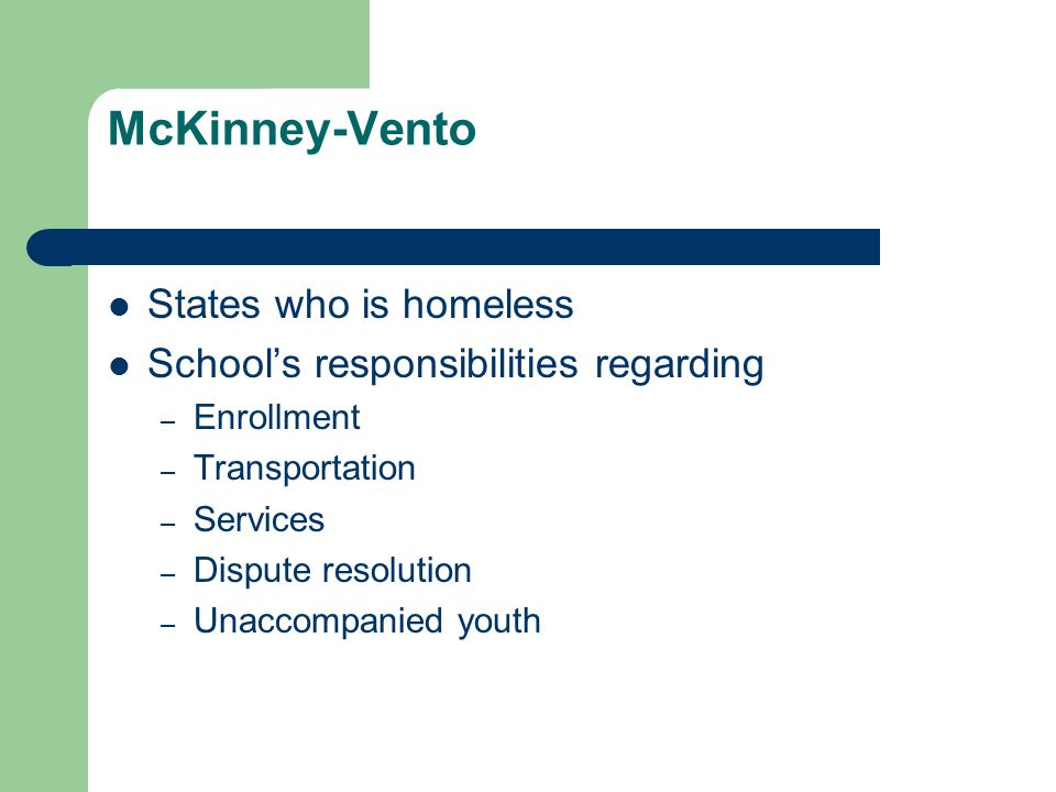 McKinney-Vento States who is homeless