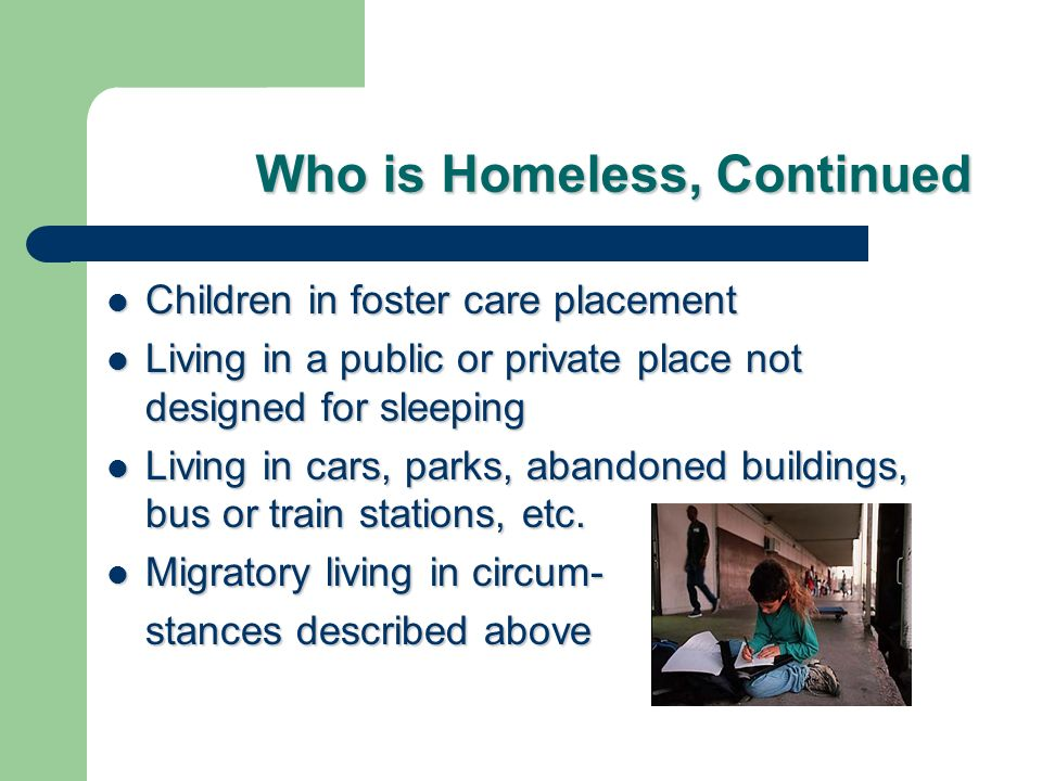 Who is Homeless, Continued