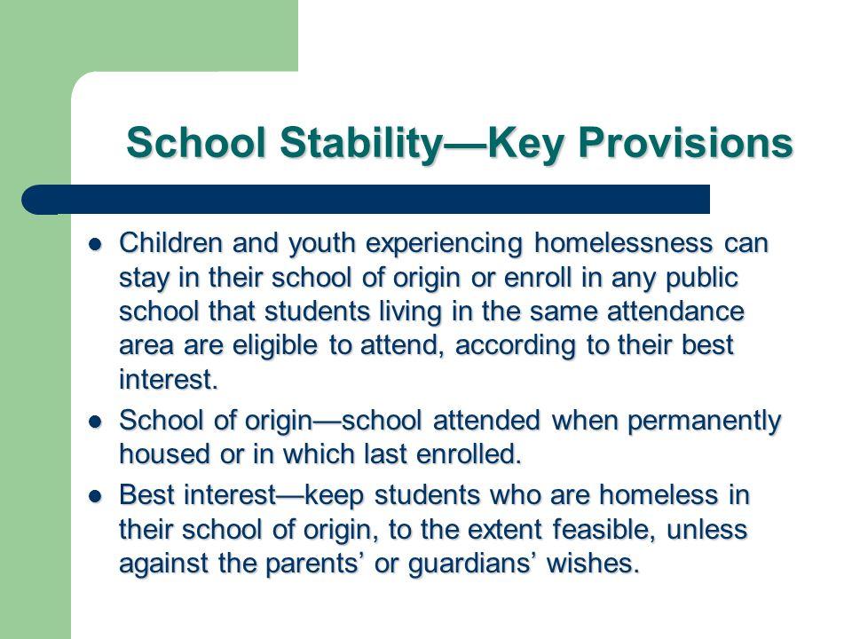 School Stability—Key Provisions