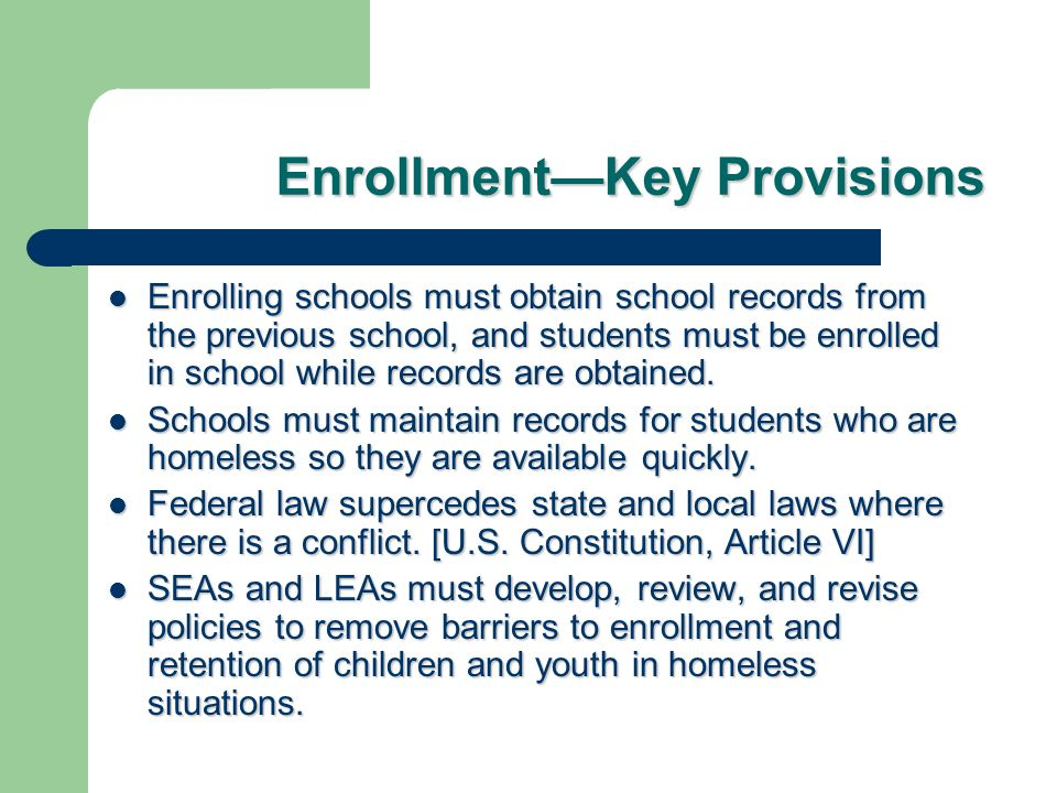 Enrollment—Key Provisions