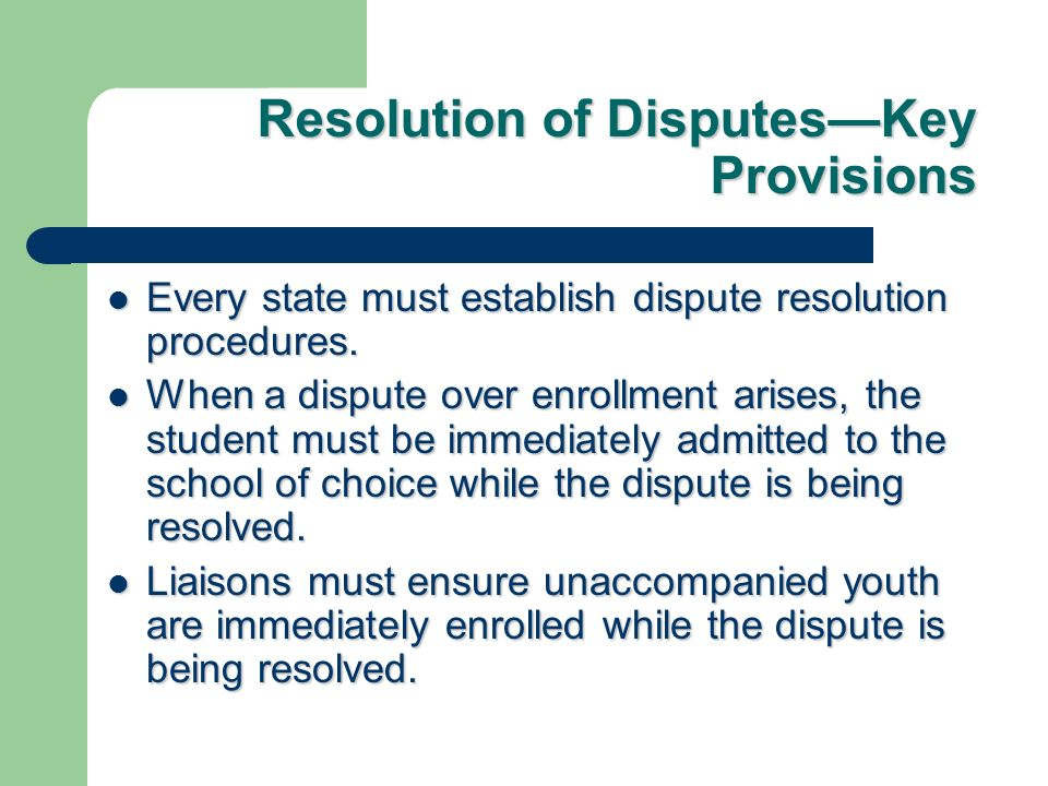 Resolution of Disputes—Key Provisions