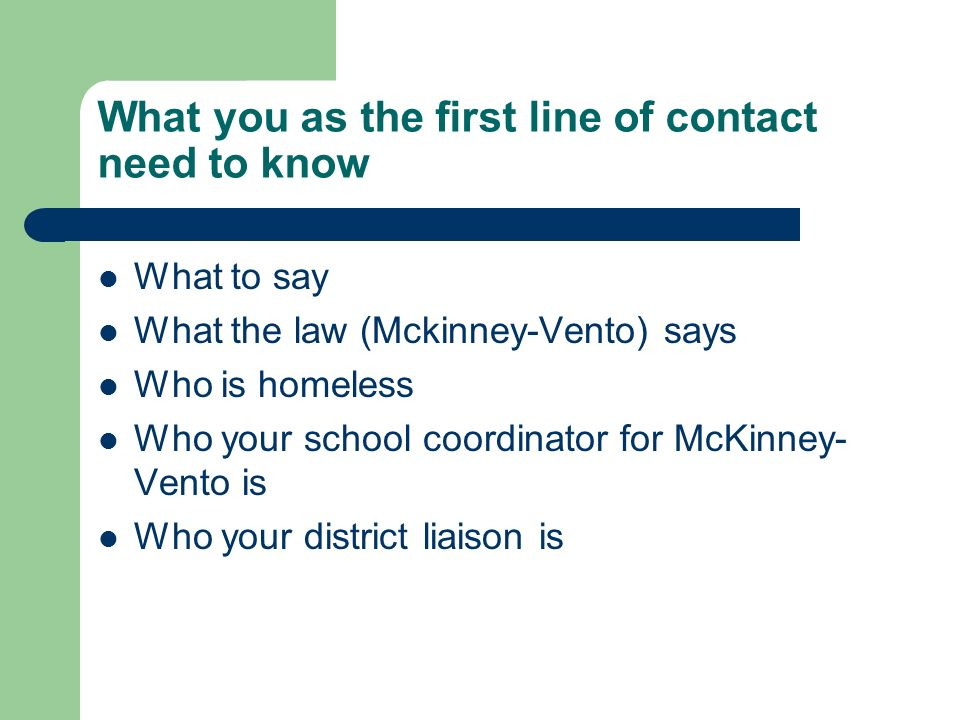 What you as the first line of contact need to know