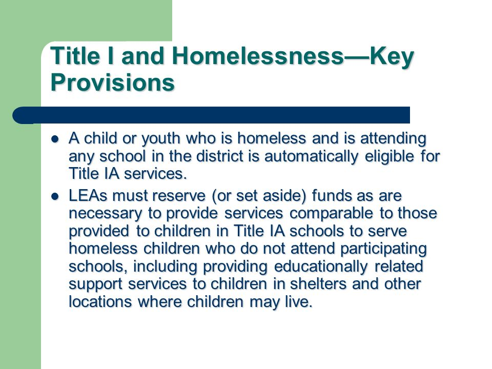 Title I and Homelessness—Key Provisions