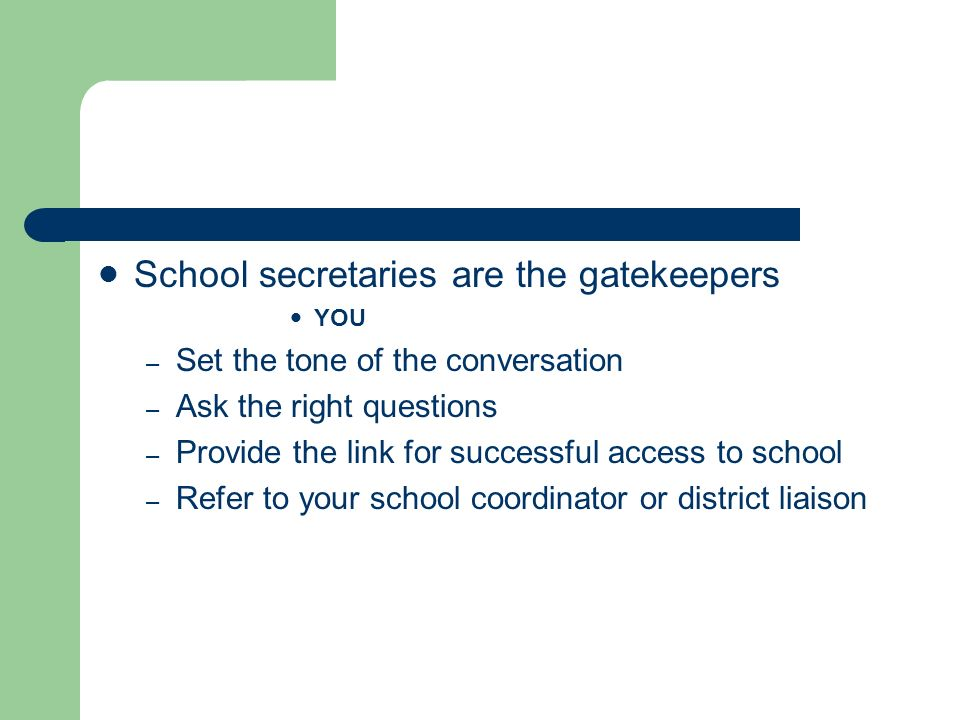 School secretaries are the gatekeepers