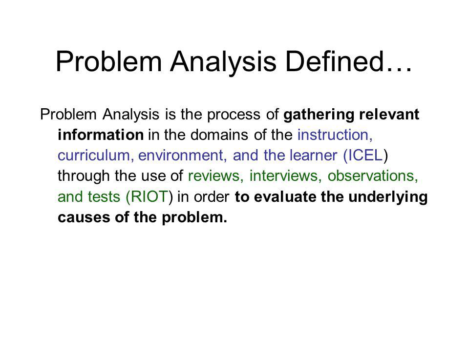 Problem Analysis Defined…