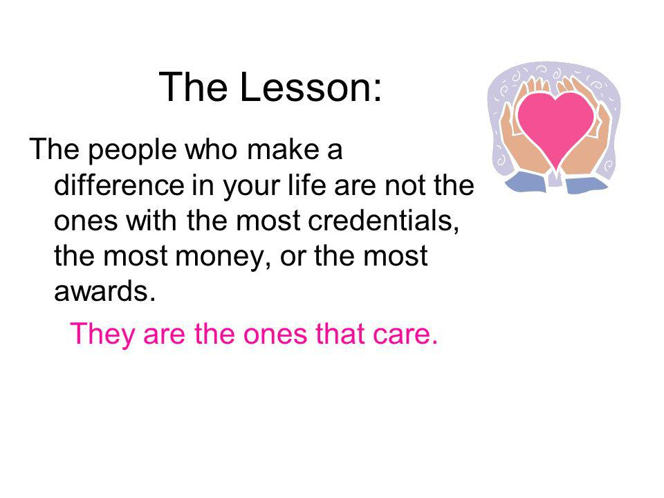 They are the ones that care.