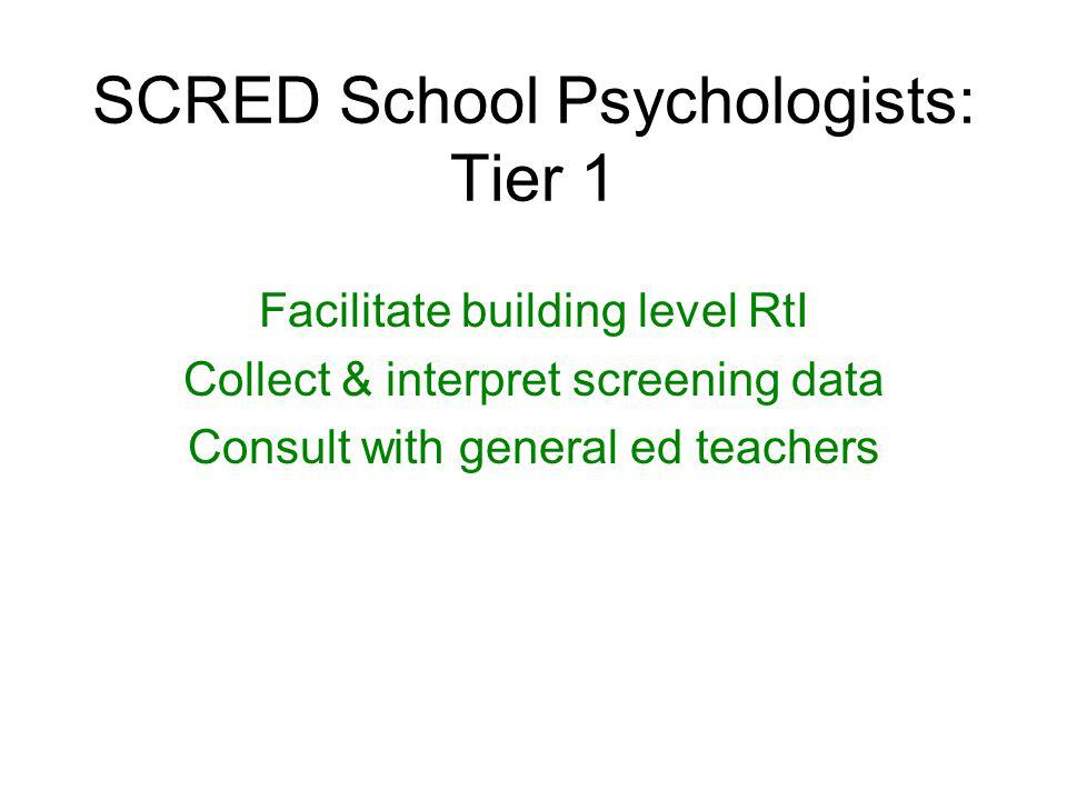 SCRED School Psychologists: Tier 1
