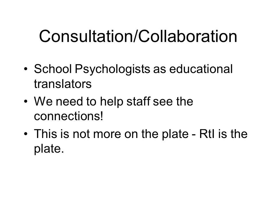 Consultation/Collaboration