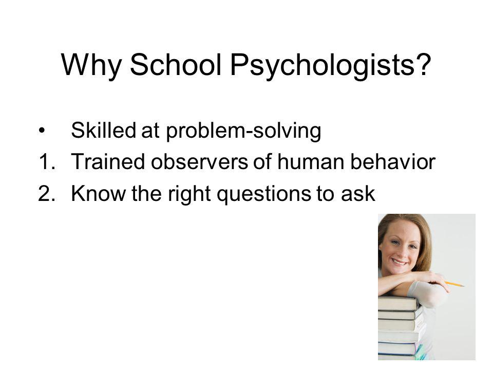 Why School Psychologists