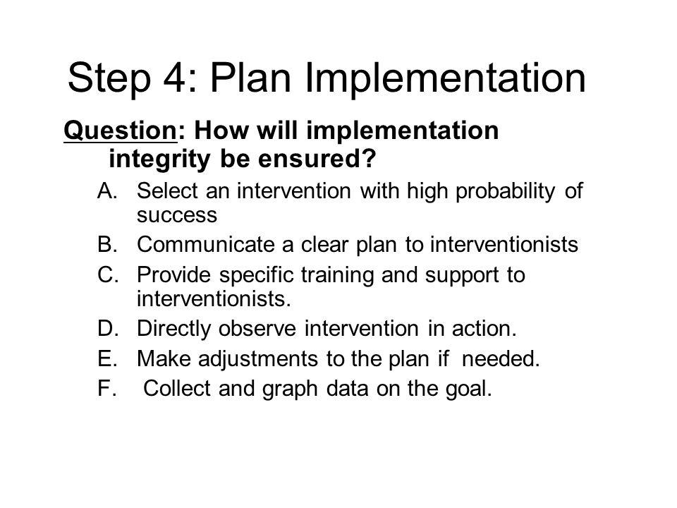 Step 4: Plan Implementation