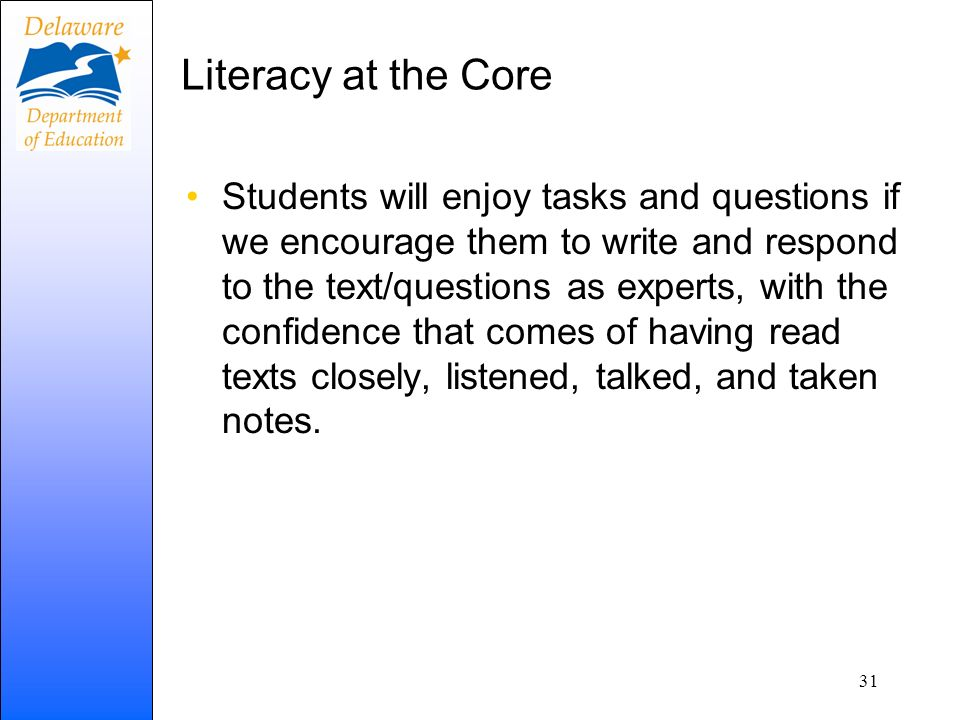 Literacy at the Core