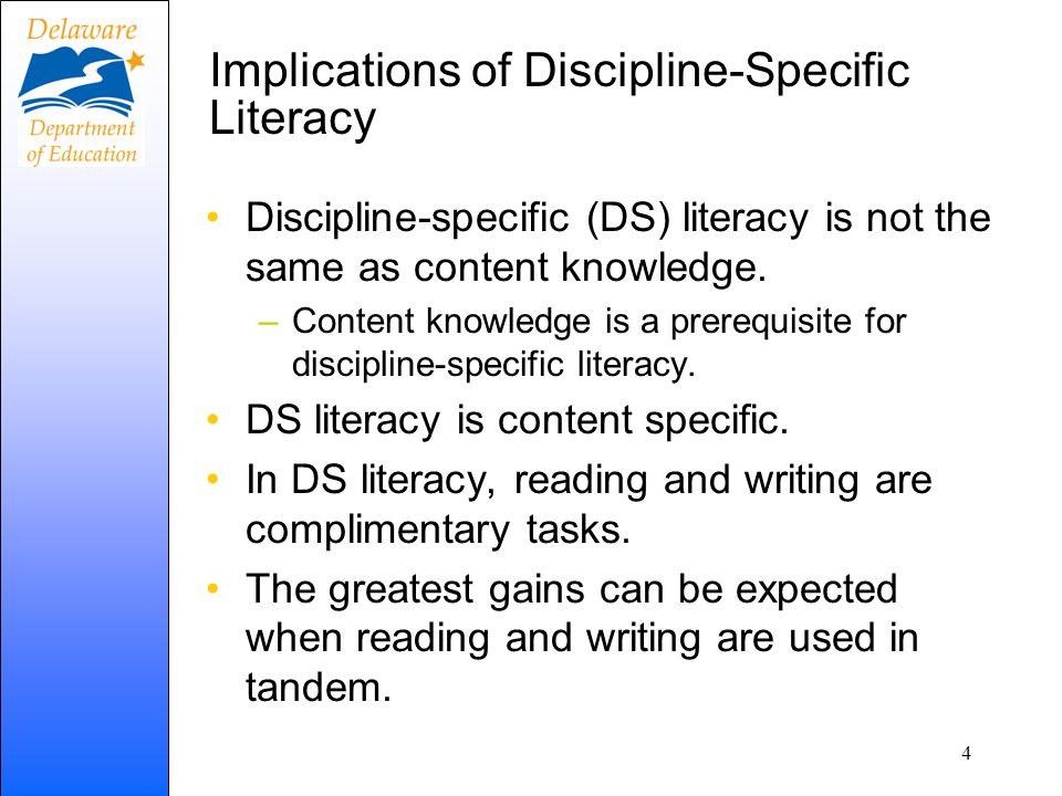 Implications of Discipline-Specific Literacy