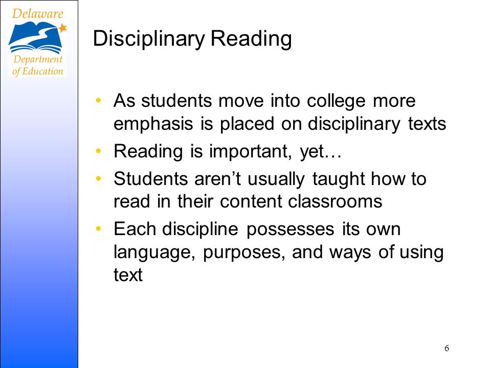 Disciplinary Reading As students move into college more emphasis is placed on disciplinary texts. Reading is important, yet…