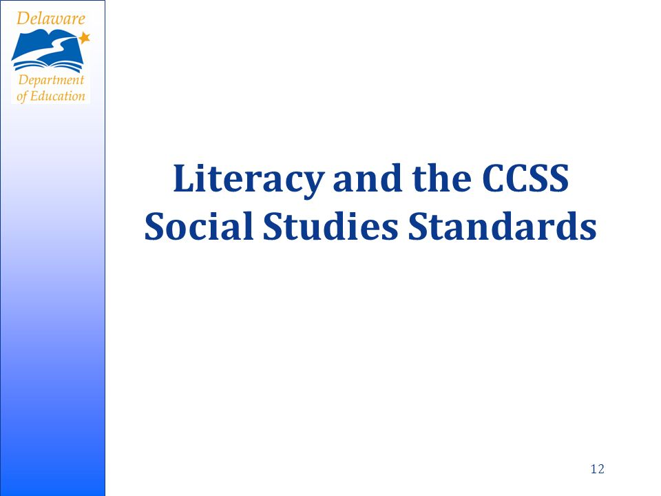 Literacy and the CCSS Social Studies Standards