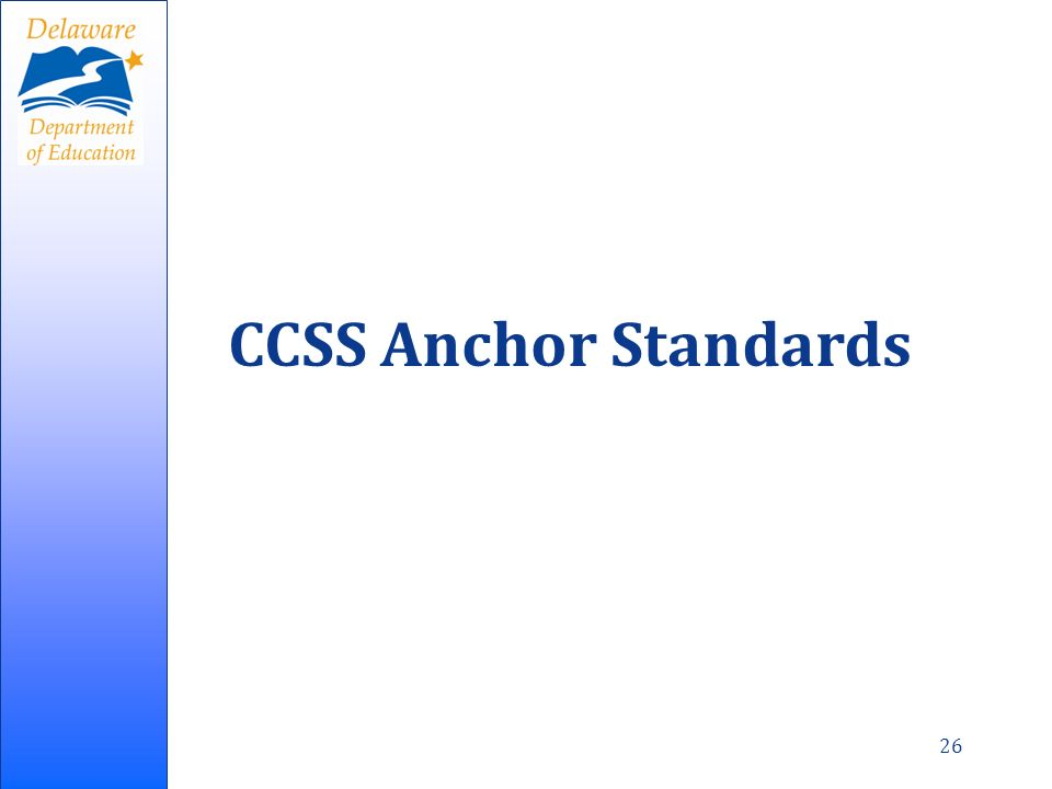 CCSS Anchor Standards