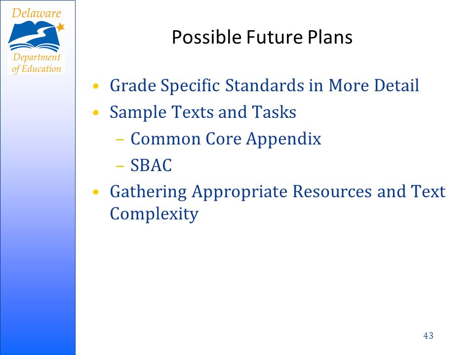 Possible Future Plans Grade Specific Standards in More Detail