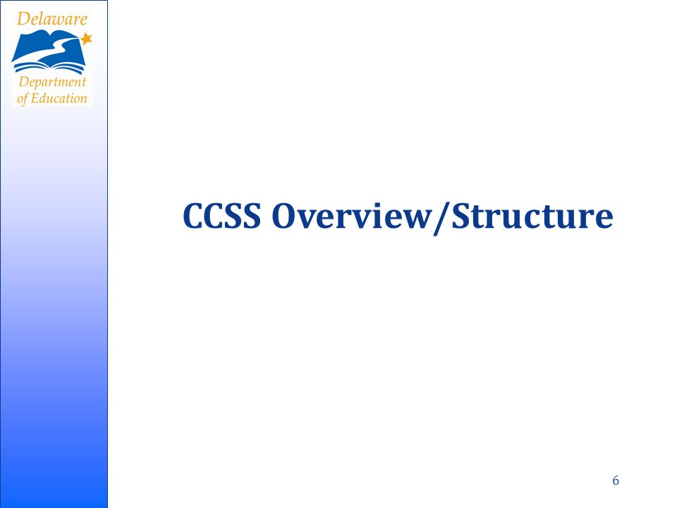 CCSS Overview/Structure