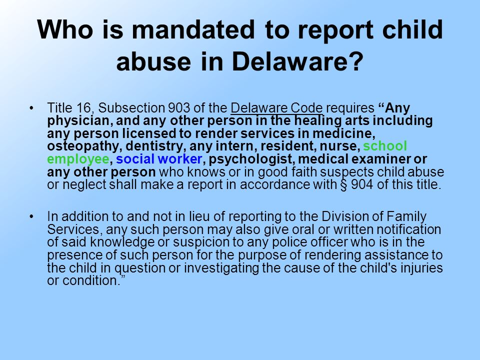 Who is mandated to report child abuse in Delaware