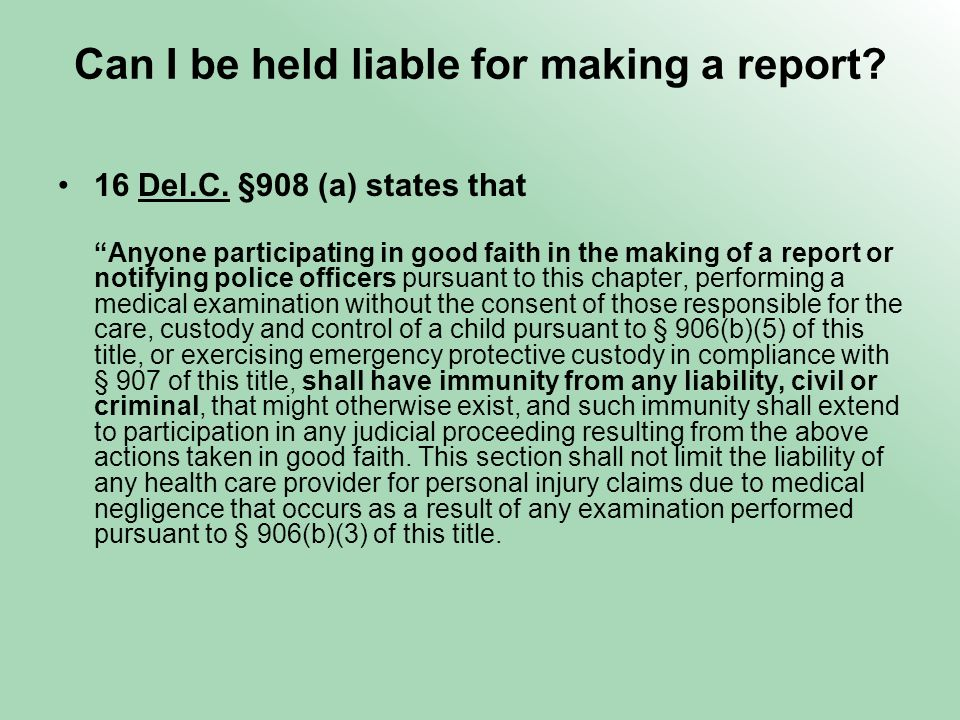 Can I be held liable for making a report