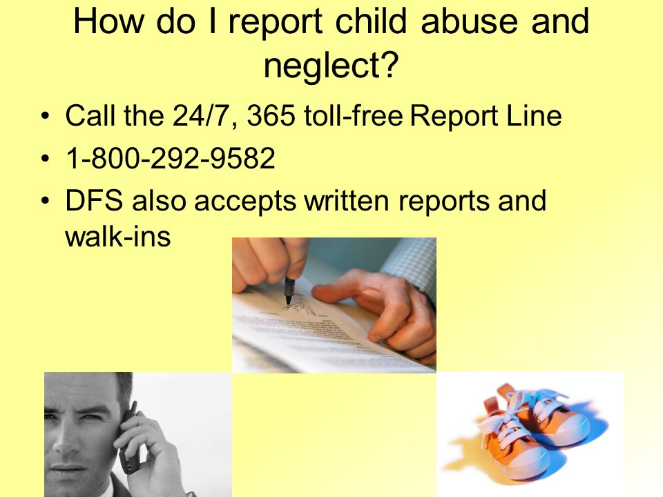 How do I report child abuse and neglect
