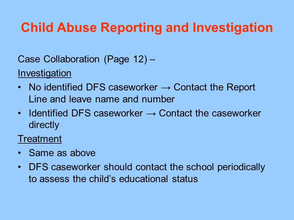 Child Abuse Reporting and Investigation