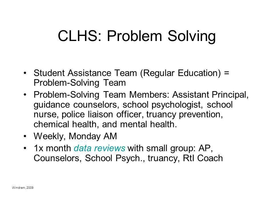 CLHS: Problem Solving Student Assistance Team (Regular Education) = Problem-Solving Team.
