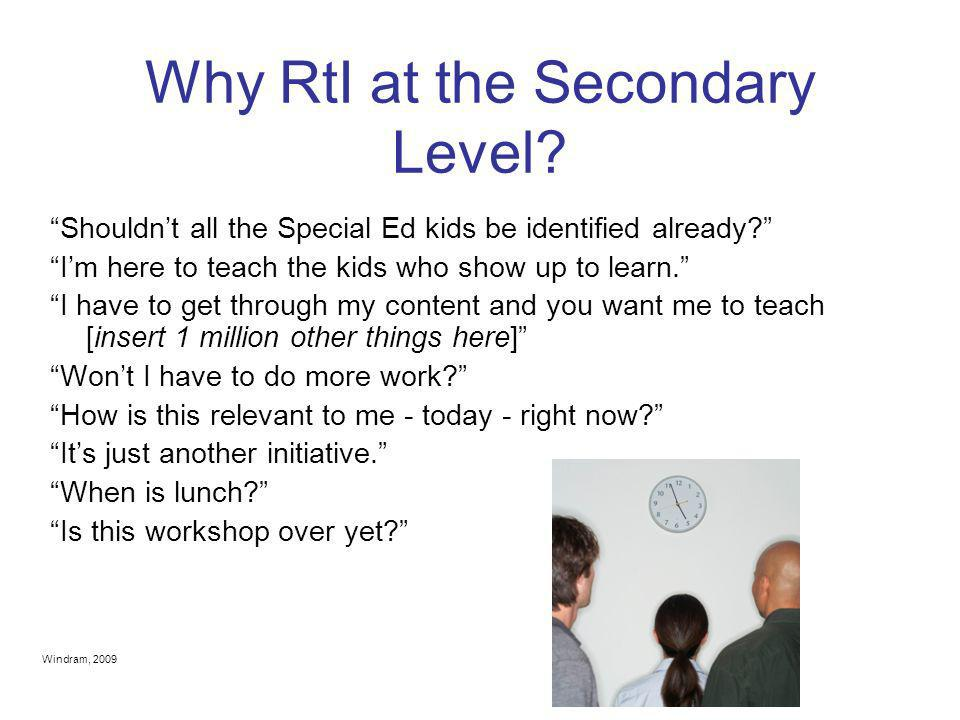Why RtI at the Secondary Level