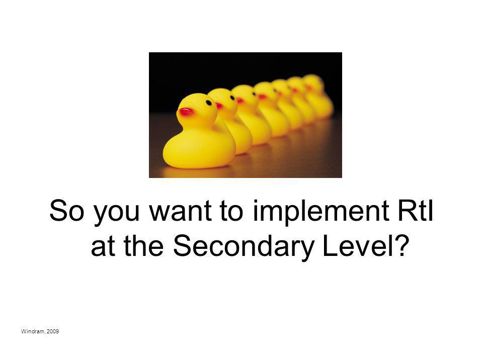 So you want to implement RtI at the Secondary Level
